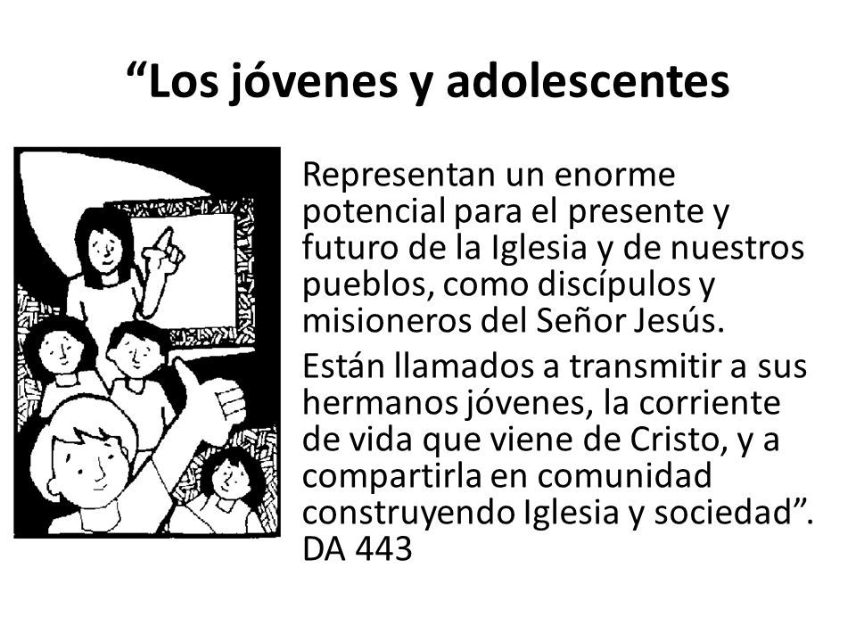 Los jóvenes y adolescentes