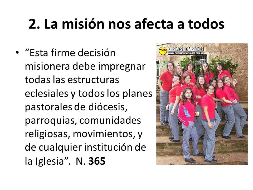2. La misión nos afecta a todos