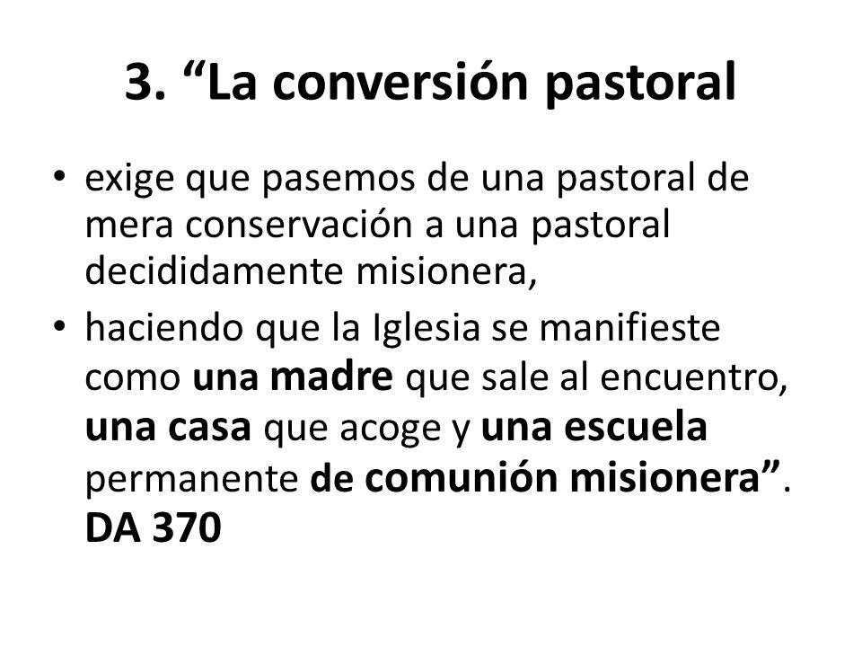3. La conversión pastoral