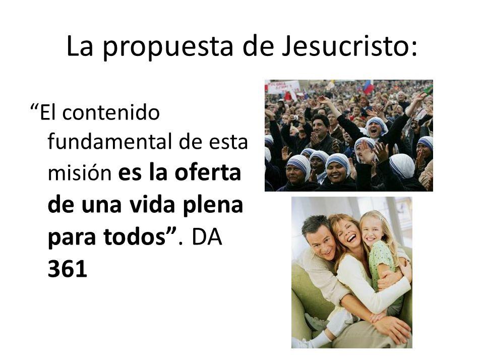 La propuesta de Jesucristo: