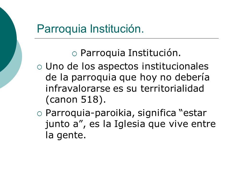 Parroquia Institución.