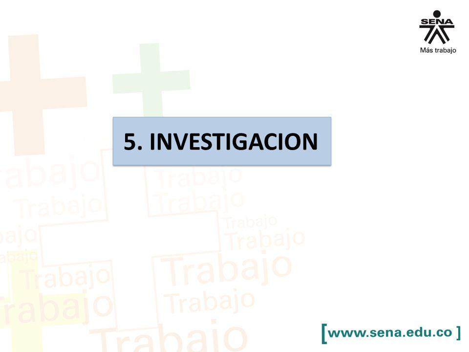 5. INVESTIGACION