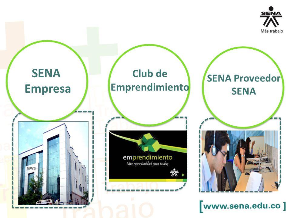 SENA Empresa Club de Emprendimiento SENA Proveedor SENA