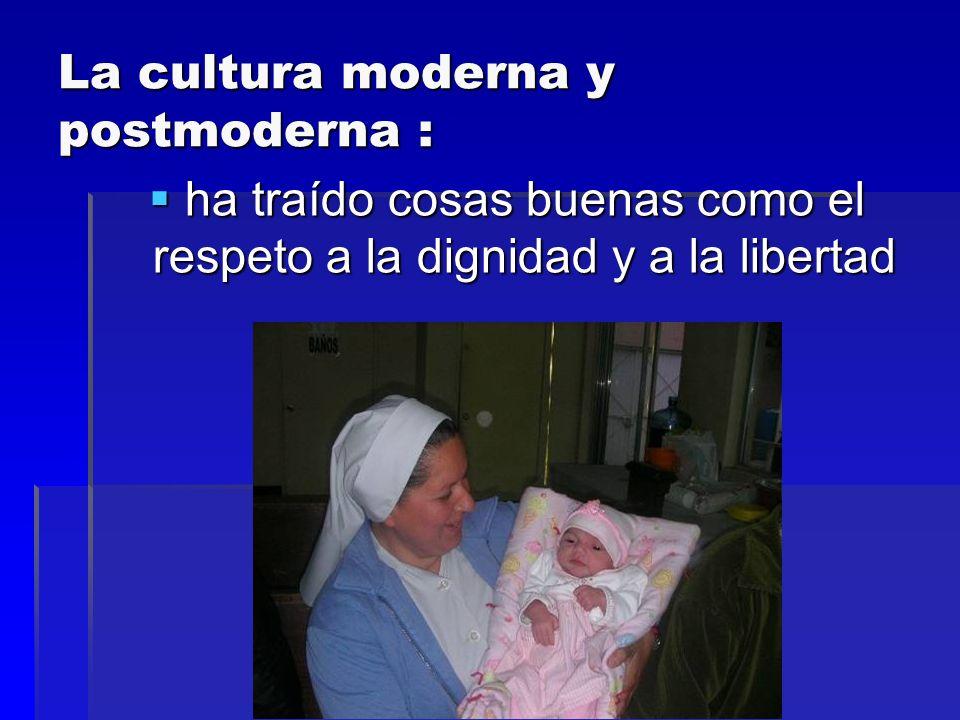 La cultura moderna y postmoderna :