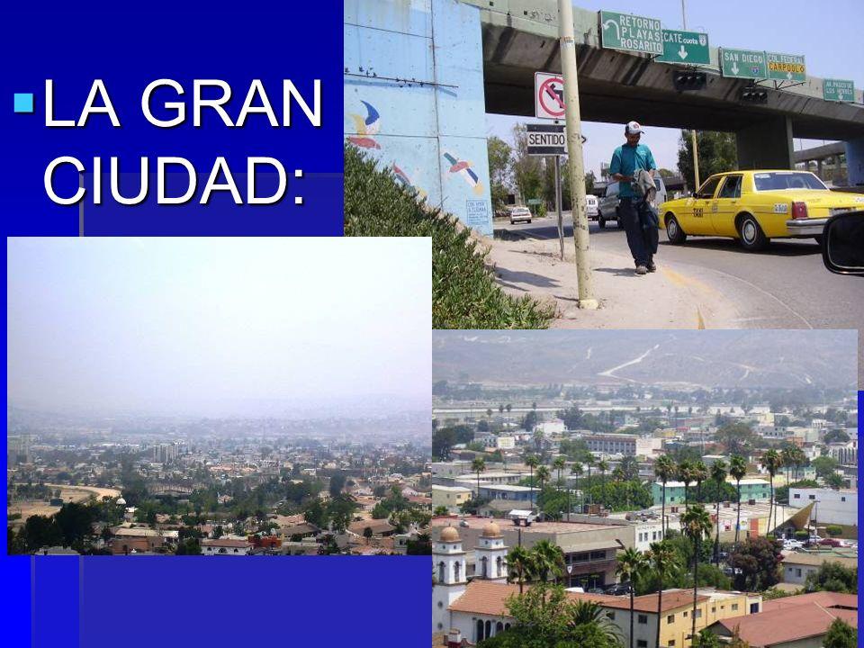 LA GRAN CIUDAD:
