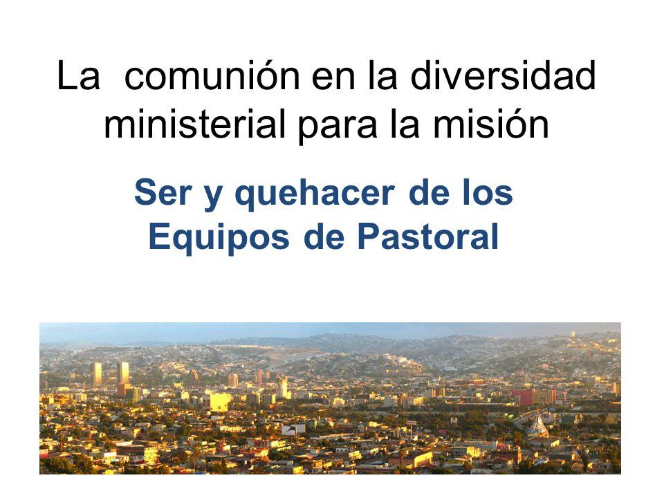 La comunión en la diversidad ministerial para la misión