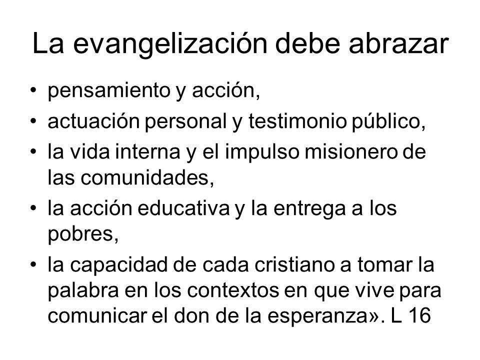 La evangelización debe abrazar