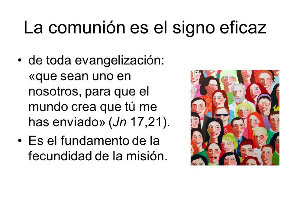 La comunión es el signo eficaz