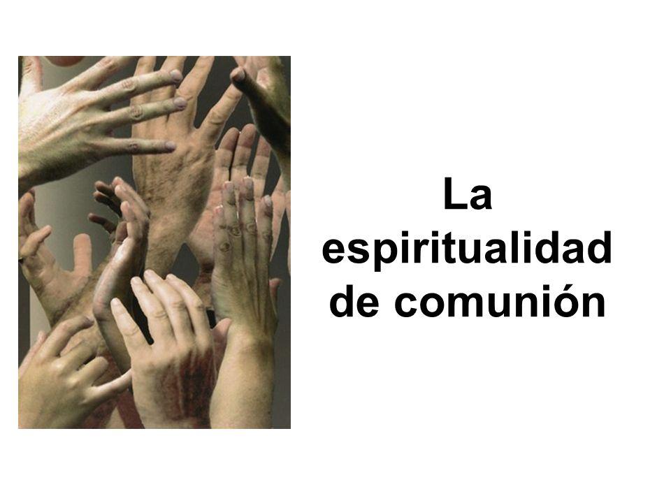 La espiritualidad de comunión