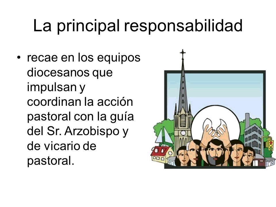 La principal responsabilidad
