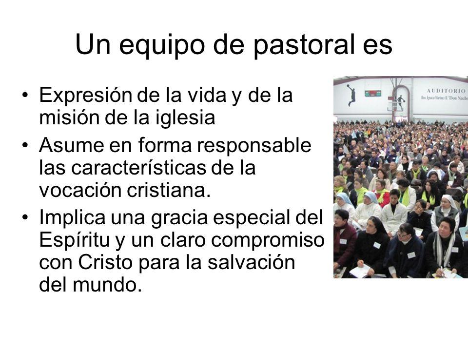 Un equipo de pastoral es