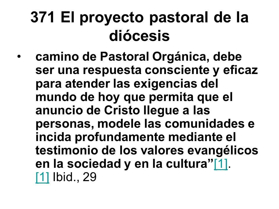 371 El proyecto pastoral de la diócesis