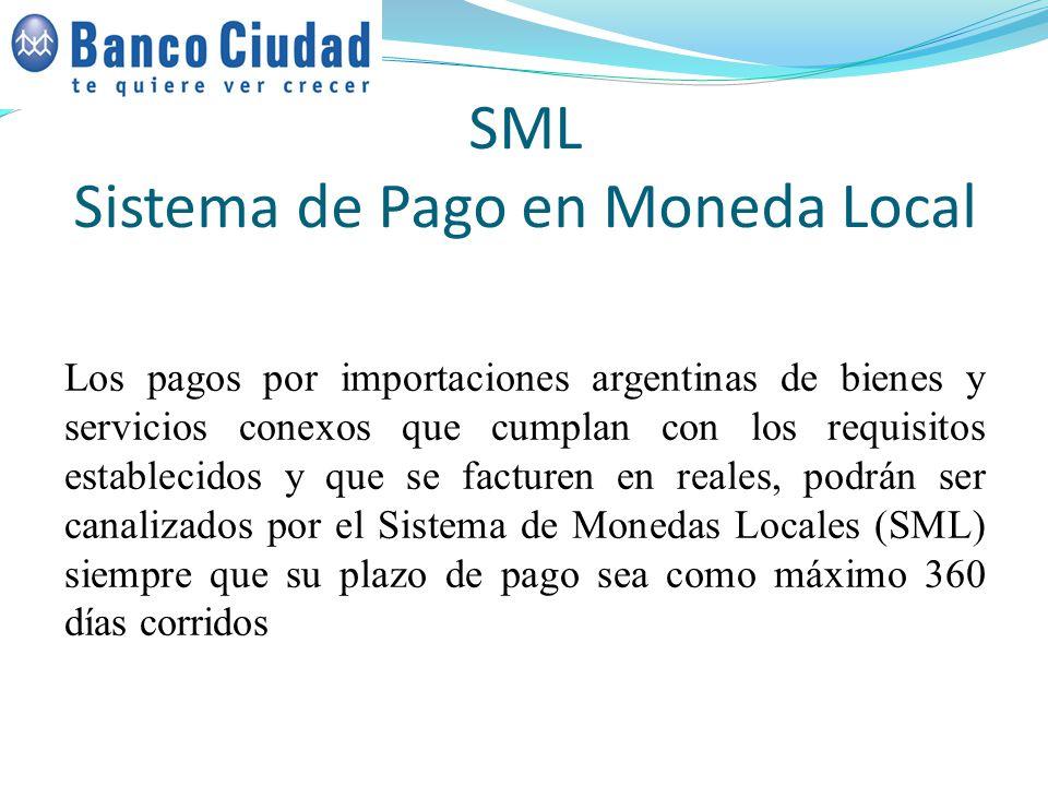 SML Sistema de Pago en Moneda Local