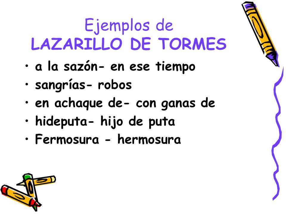 Ejemplos de LAZARILLO DE TORMES
