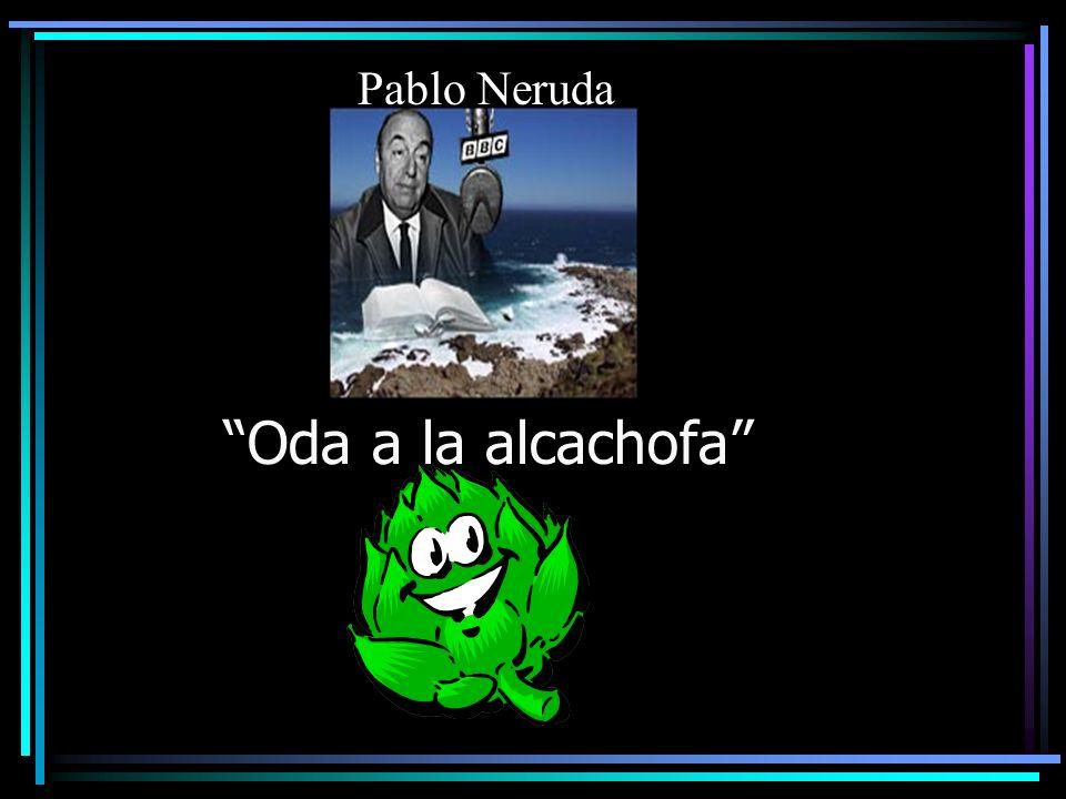 Pablo Neruda Oda a la alcachofa