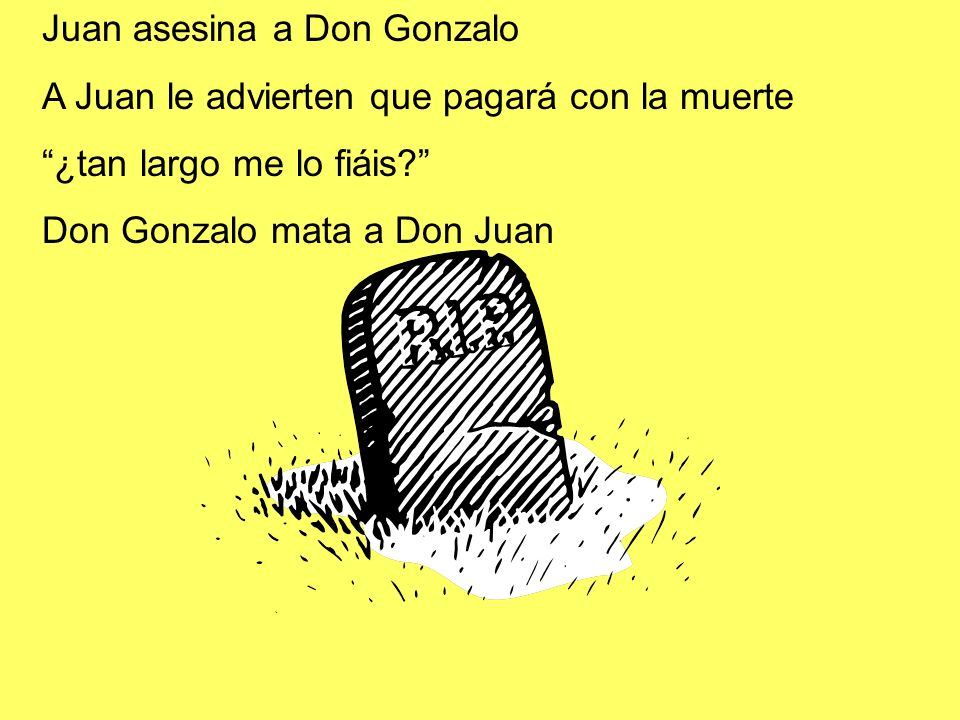 Juan asesina a Don Gonzalo