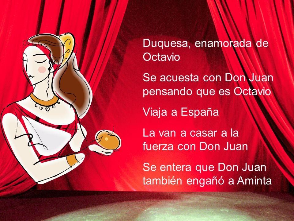 Duquesa, enamorada de Octavio
