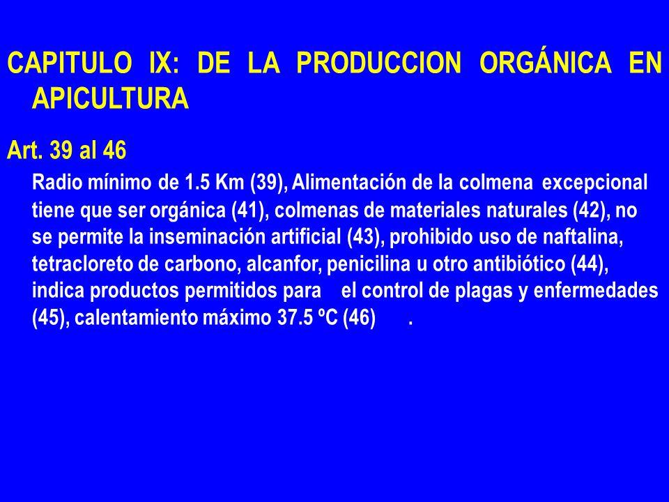 CAPITULO IX: DE LA PRODUCCION ORGÁNICA EN APICULTURA