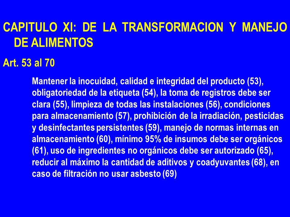 CAPITULO XI: DE LA TRANSFORMACION Y MANEJO DE ALIMENTOS
