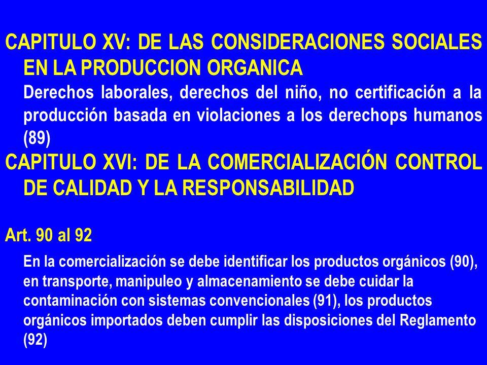 CAPITULO XV: DE LAS CONSIDERACIONES SOCIALES EN LA PRODUCCION ORGANICA