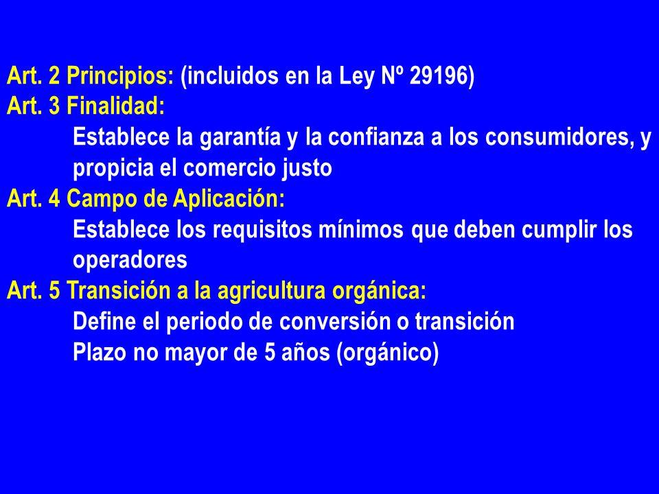 Art. 2 Principios: (incluidos en la Ley Nº 29196)
