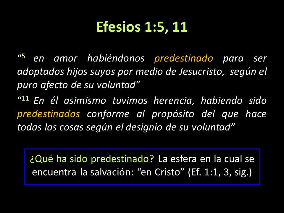 Efesios 1:5, 11