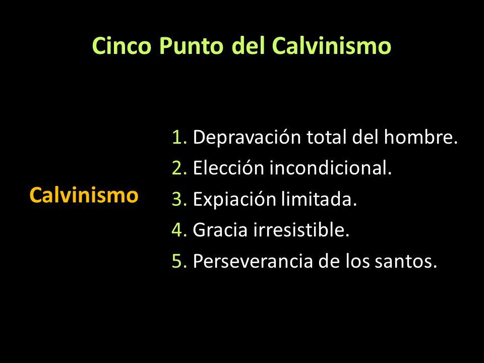 Cinco Punto del Calvinismo