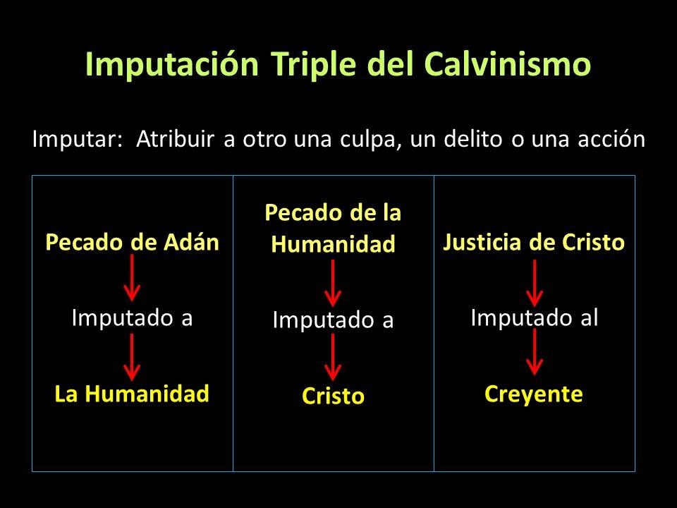 Imputación Triple del Calvinismo