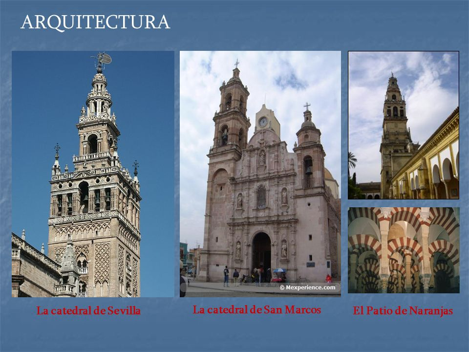 ARQUITECTURA La catedral de Sevilla La catedral de San Marcos