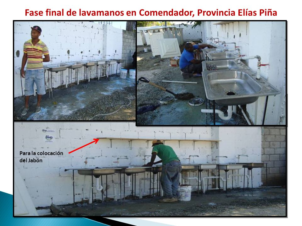 Fase final de lavamanos en Comendador, Provincia Elías Piña