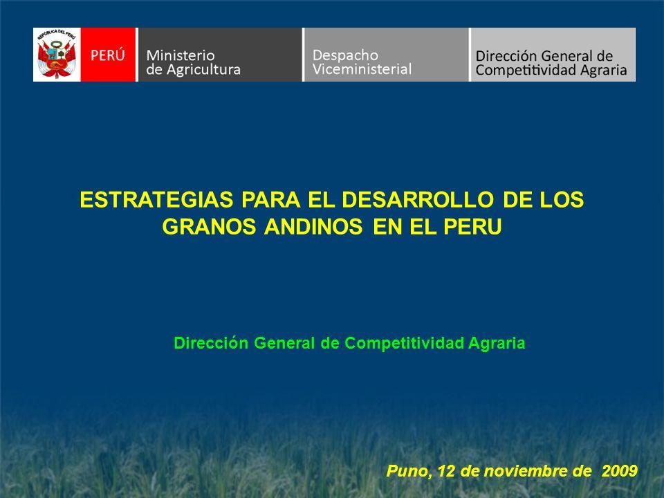 ESTRATEGIAS PARA EL DESARROLLO DE LOS GRANOS ANDINOS EN EL PERU