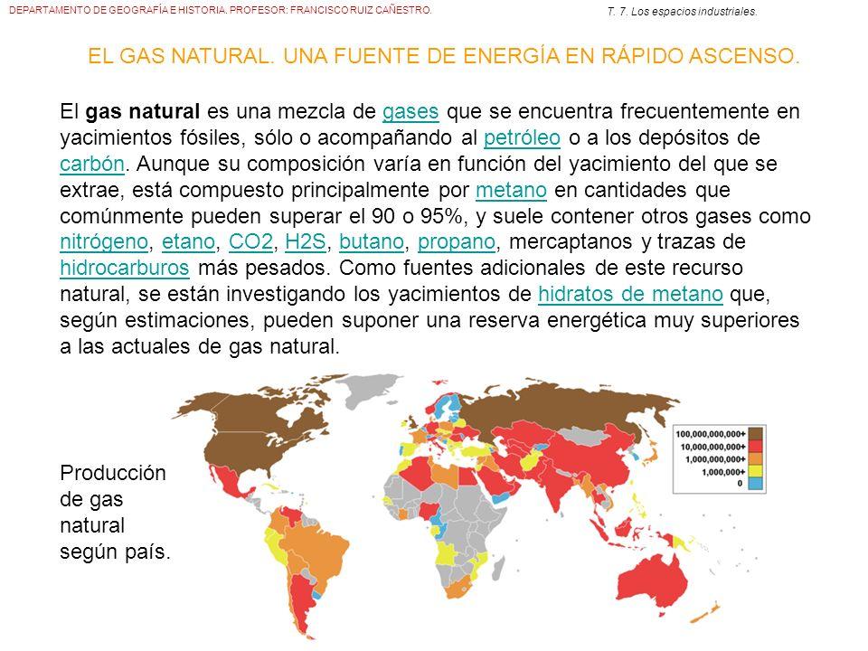 EL GAS NATURAL. UNA FUENTE DE ENERGÍA EN RÁPIDO ASCENSO.