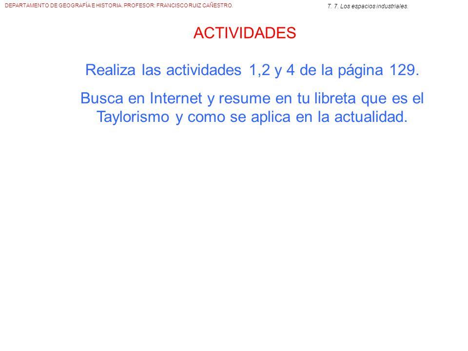 Realiza las actividades 1,2 y 4 de la página 129.