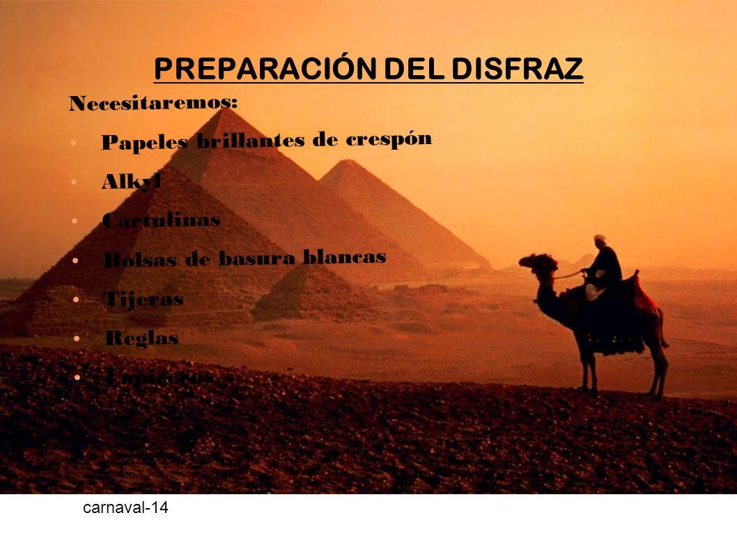 PREPARACIÓN DEL DISFRAZ