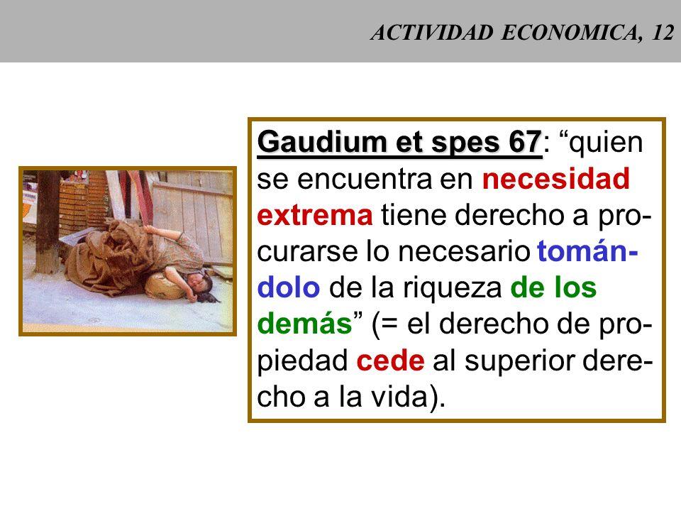 Gaudium et spes 67: quien se encuentra en necesidad