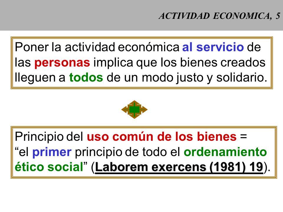 Poner la actividad económica al servicio de