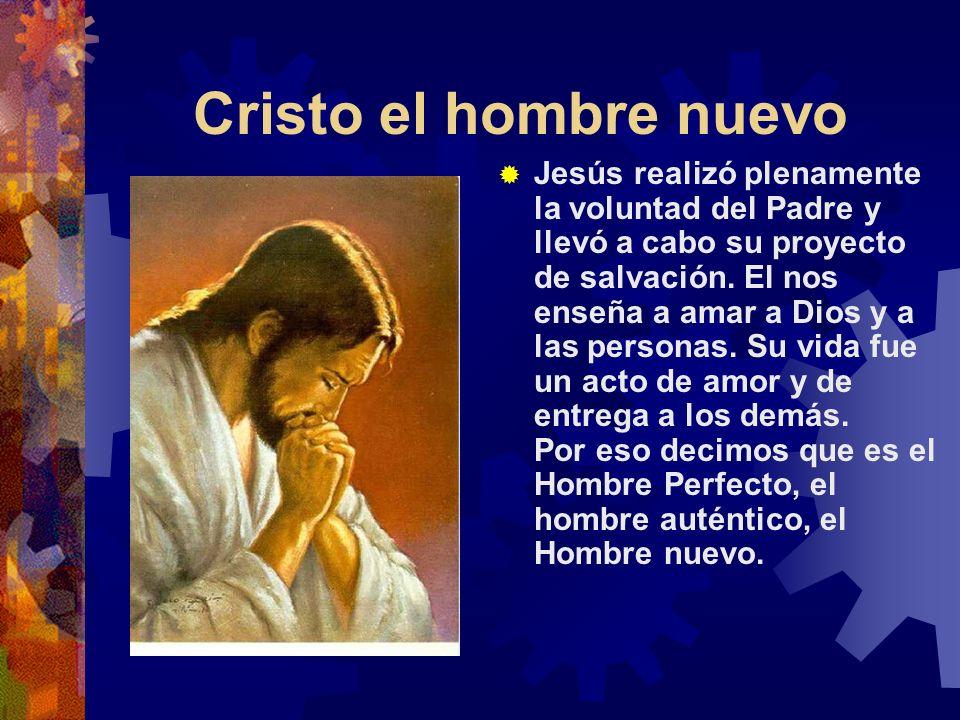 Cristo el hombre nuevo