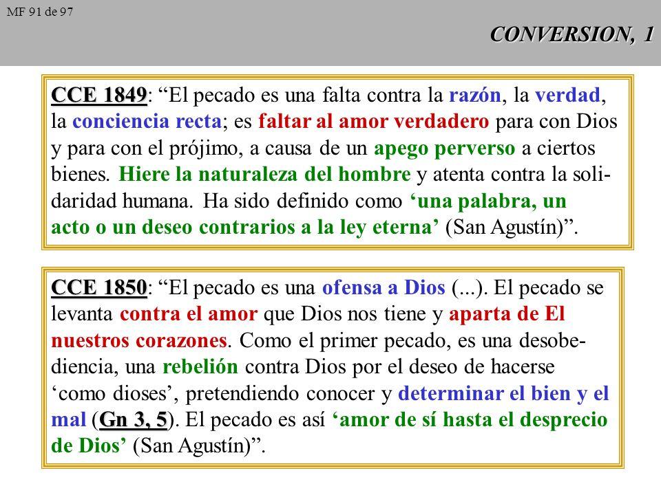 CCE 1849: El pecado es una falta contra la razón, la verdad,
