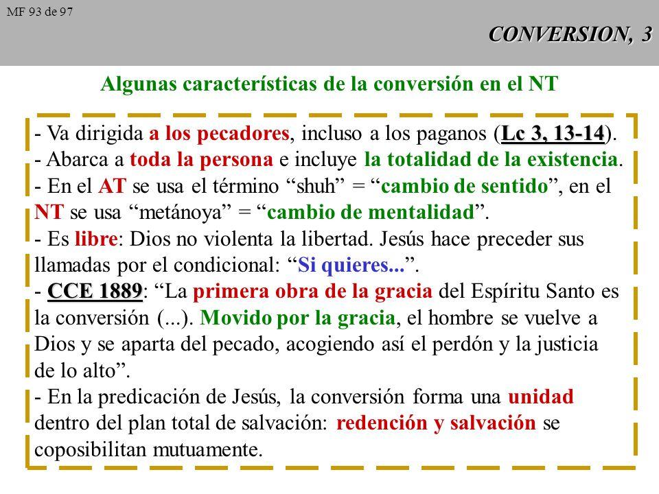 Algunas características de la conversión en el NT