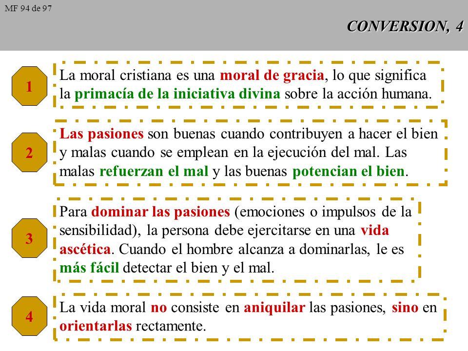 La moral cristiana es una moral de gracia, lo que significa