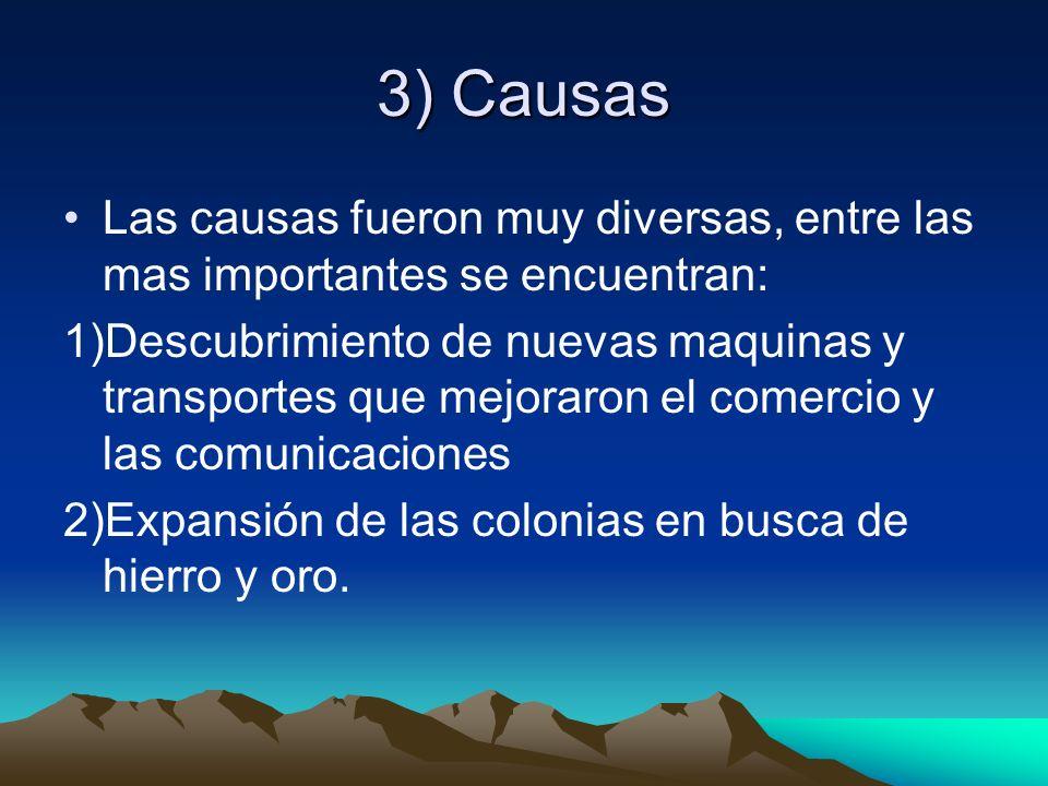 3) Causas Las causas fueron muy diversas, entre las mas importantes se encuentran: