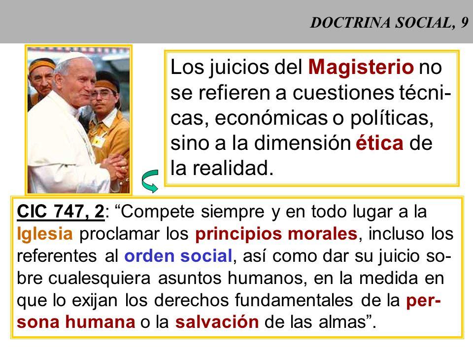 Los juicios del Magisterio no se refieren a cuestiones técni-