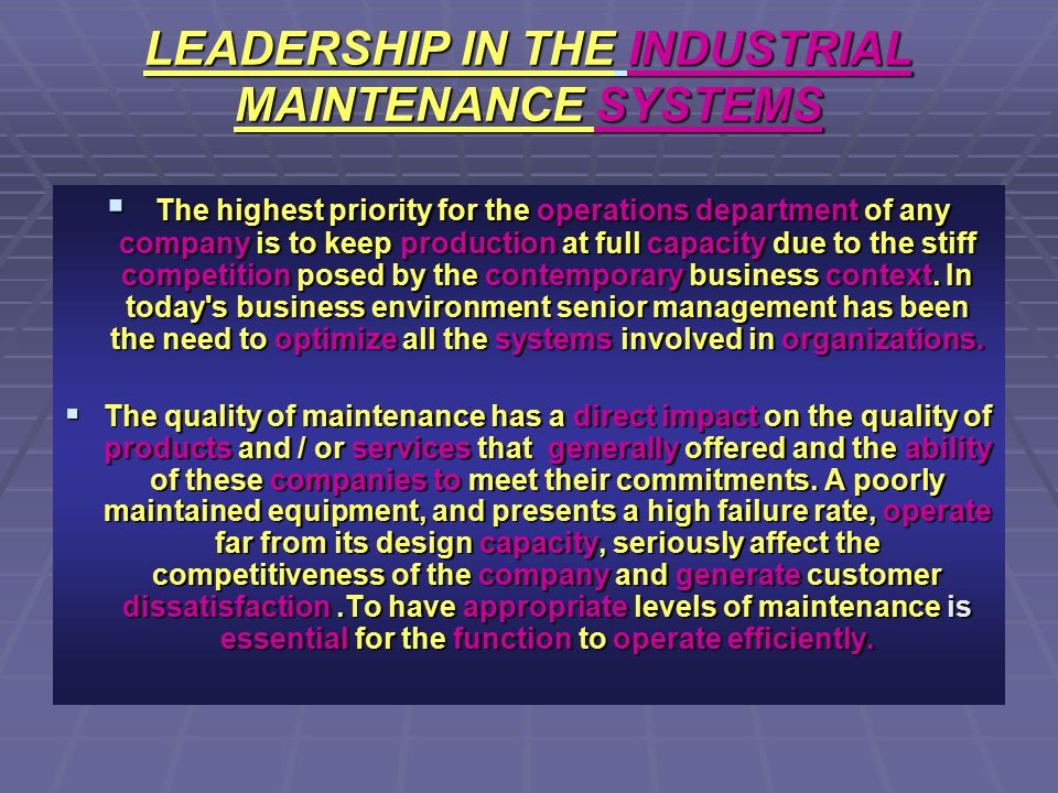 LEADERSHIP IN THE INDUSTRIAL MAINTENANCE SYSTEMS