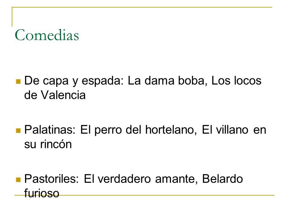 Comedias De capa y espada: La dama boba, Los locos de Valencia