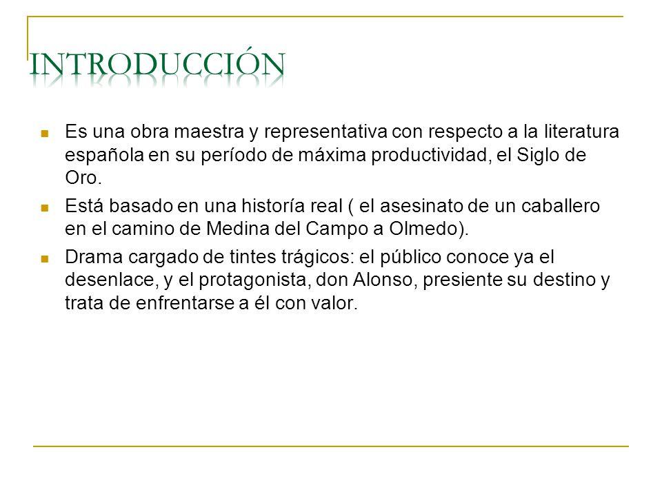 INTRODUCCIÓN Es una obra maestra y representativa con respecto a la literatura española en su período de máxima productividad, el Siglo de Oro.