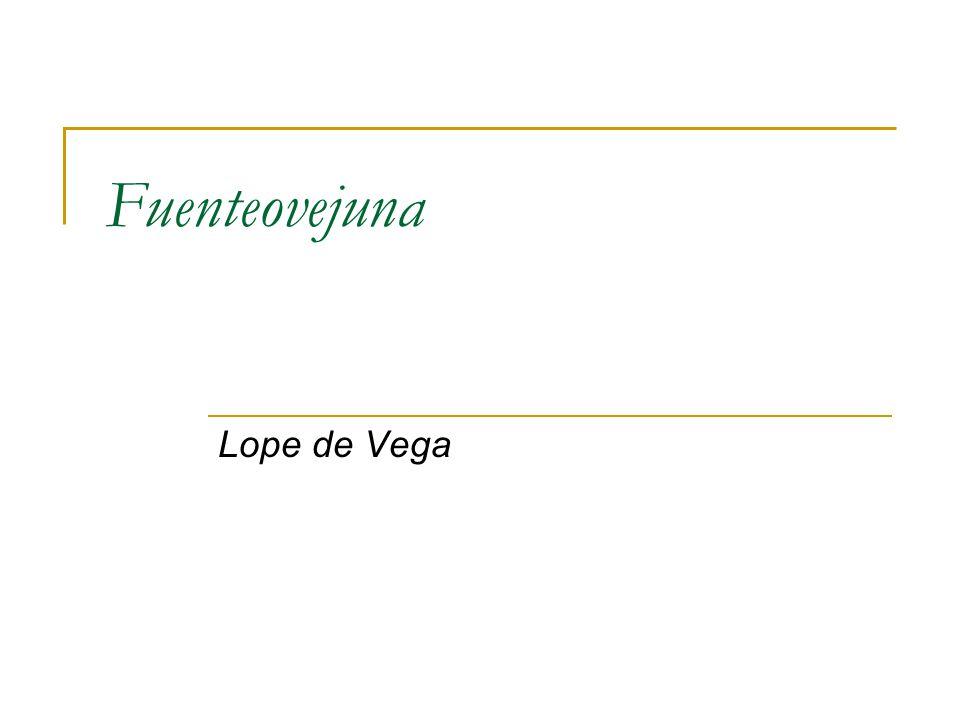 Fuenteovejuna Lope de Vega