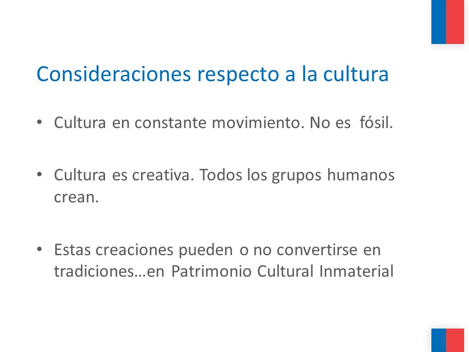 Consideraciones respecto a la cultura