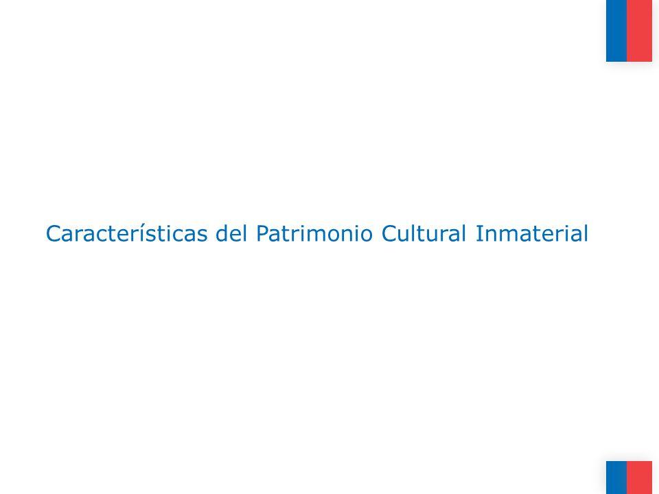 Características del Patrimonio Cultural Inmaterial