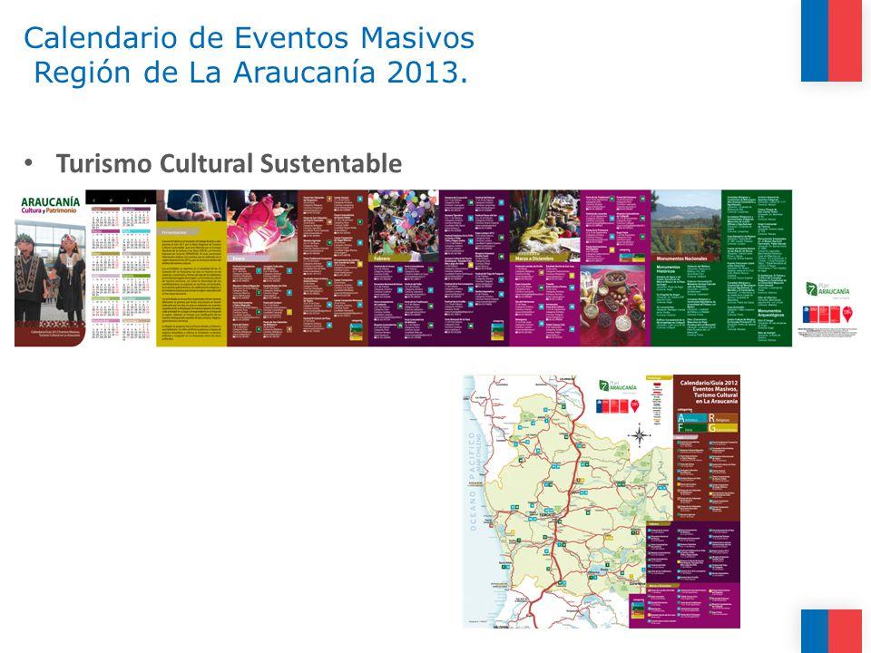 Calendario de Eventos Masivos Región de La Araucanía 2013.