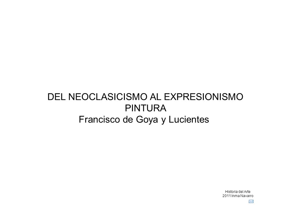 DEL NEOCLASICISMO AL EXPRESIONISMO PINTURA